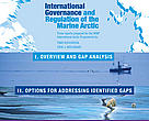 Report: International Governance and Regulation of the Marine Arctic