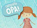 Enterate más sobre la Campaña OPA? / ©: Oniria
