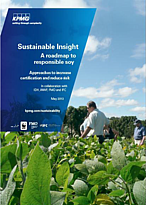 REPORT: A Roadmap to Responsible Soy: approaches to increase certification and reduce risk