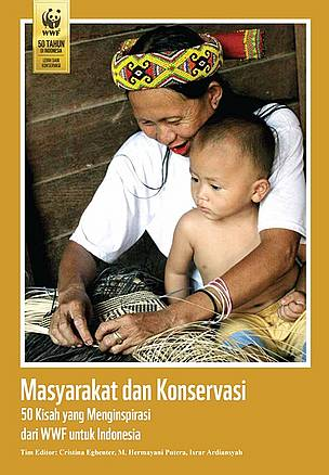 Book cover of Communities and Conservation: 50 Inspiring Stories from WWF to Indonesia