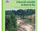This Spanish-language report provides a detailed mapping of REDD+ stakeholders, institutions and programs in the Madre De Dios region of Peru.