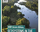 Report cover - Ecosystems in the Greater Mekong: past trends, current status, possible futures
