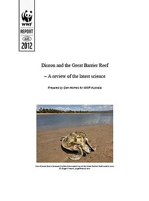Diuron and the Great Barrier Reef  A review of the latest science