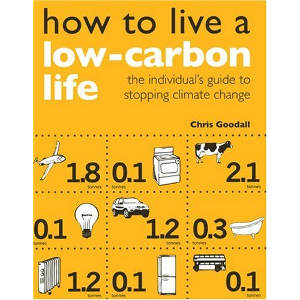 How to Live a Low carbon Life by Chris Goodall / ©: Earthscan Publications Ltd