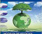 Portada del documento titulado: Modelos de Negocios: Una Guía para lograr negocios que permitan Generan ingresos para Conservación de Cuencas y Biodiversidad