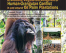 Better Management Practices of Human-Orangutan Conflict in and around Oil Palm Plantations in Indonesia