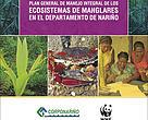 Portada del 'Plan general de manejo integral de los ecosistemas de manglares en el departamento de Nariño'.