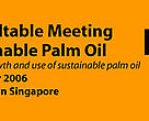 Banner of the 4th Roundtable Meeting on Sustainable Palm Oil 2006