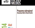 WWF Colombia en los medios: abril, mayo y junio 2014