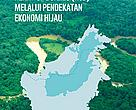 Document of Implementation Strategy for Heart of Borneo Development through a Green Economy Approach