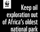 Keep oil exploration out of Africa's oldest national park